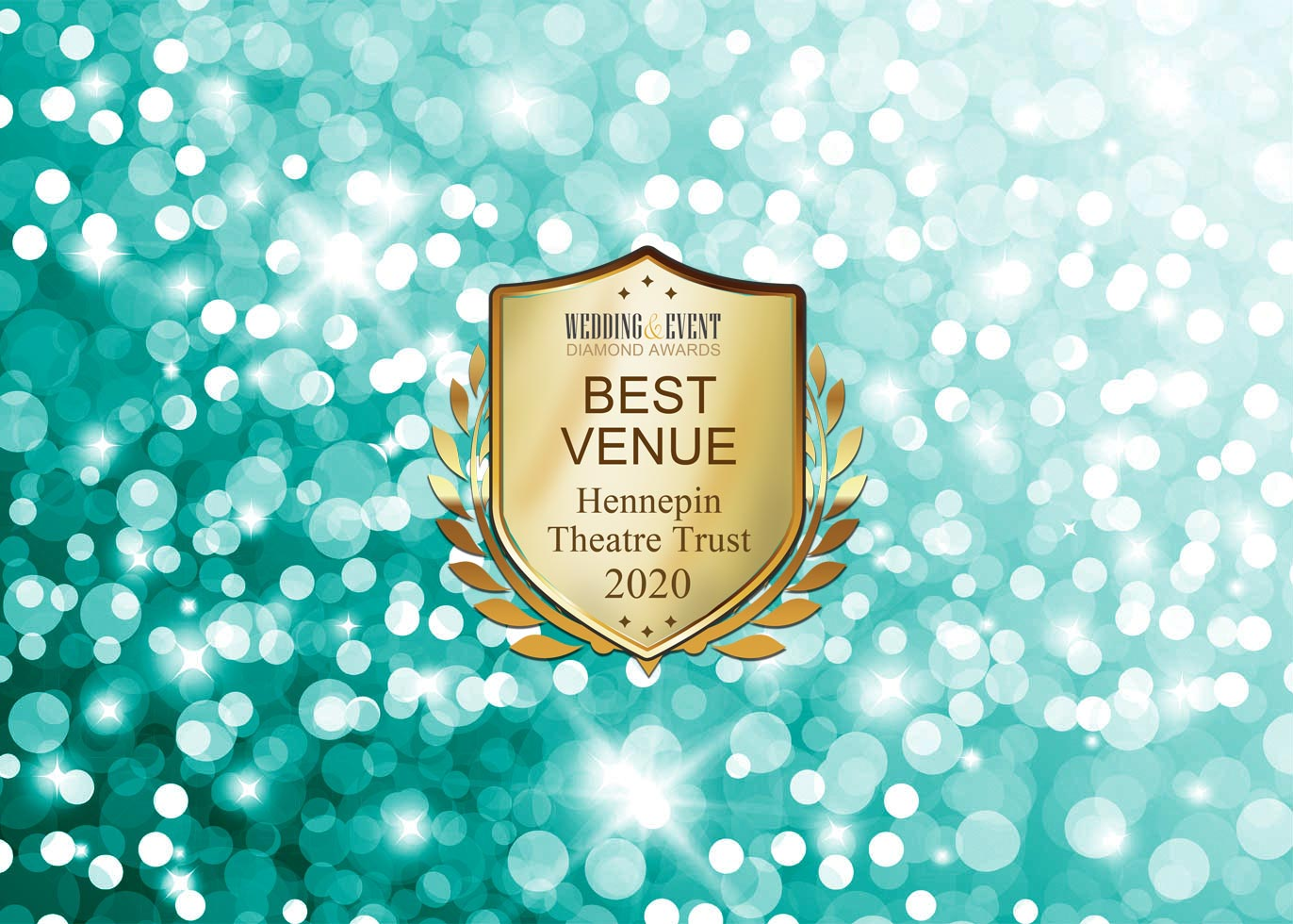 Hennepin Theatre Trust – Best Venue Diamond Award